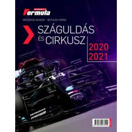 Száguldás és cirkusz 2020-2021