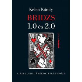 Bridzs 1.0 és 2.0 - A szellemi játékok királynője