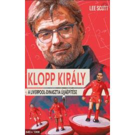Klopp Király – A Liverpool-dinasztia újjáépítése
