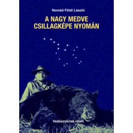A Nagy Medve csillagképe nyomán