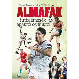 Almafák - futballmesék apákról és fiúkról