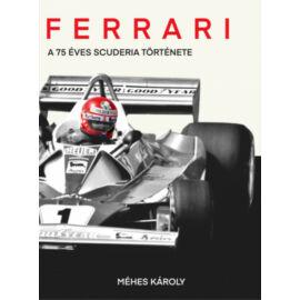 Ferrari - A 75 éves Scuderia története