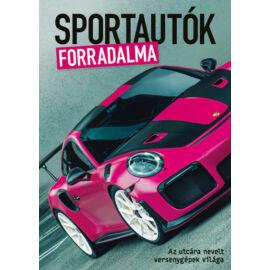 Sportautók forradalma - Az utcára nevelt versenygépek világa