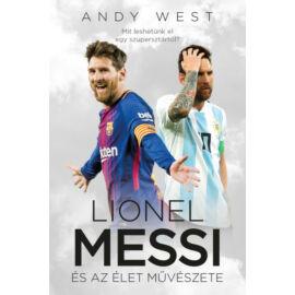 Lionel Messi és az Élet Művészete