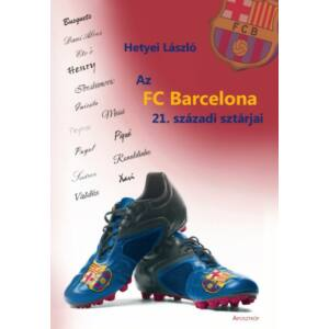 Az FC Barcelona 21. századi sztárjai