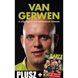 Van Gerwen - A világ legjobb dartsjátékosának története + DARTS 2019 Magazin