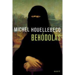 Behódolás       Michel Houellebecq