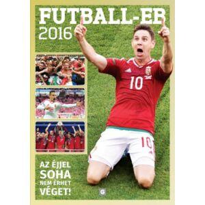 FUTBALL - EB 2016   Az éjjel soha nem érhet véget!