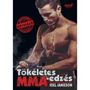 Tökéletes MMA edzés      Joel Jamieson