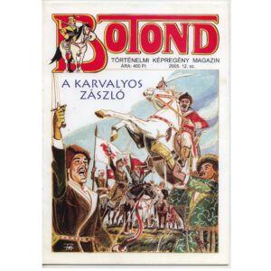 Botond A karvalyos zászló  Történelmi képregény magazin