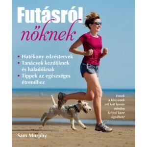 Futásról nőknek     Sam Murphy