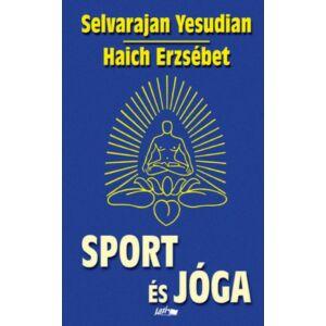Sport és jóga  - Ősi hindu testgyakorlatok és légzésszabályozás európaiak számára