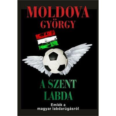 A szent labda - Emlék a magyar labdarúgásról