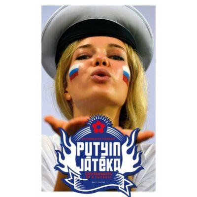 Putyin játéka - Oroszország és a futball