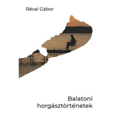 Balatoni horgásztörténetek