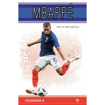Mbappé - Focihősök 8.