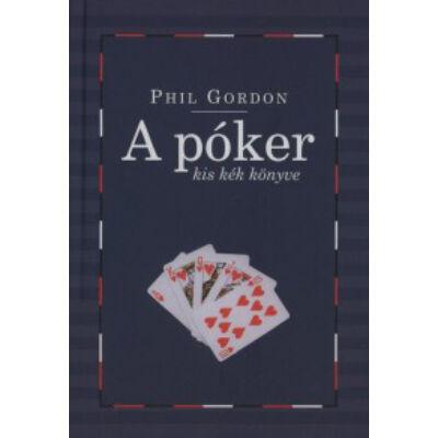 A póker kis kék könyve  További leckék és partielemzések a No Limit texas Hold'em világából.