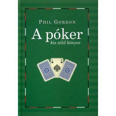 A póker kis zöld könyve Tanácsok és tudnivalók a No Limit Texas Hold'em  világából