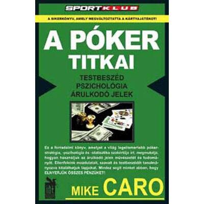 A póker titkai  Testbeszéd, pszichológia, árulkodó jelek