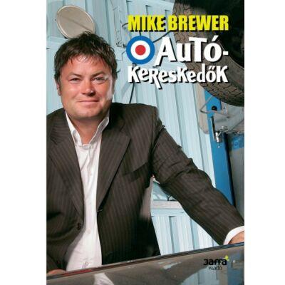 Autókereskedők - Mike Brewer