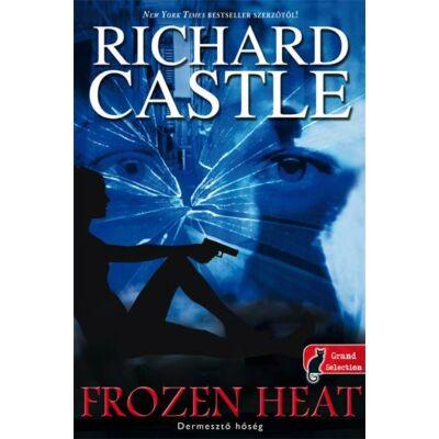 Dermesztő hőség       Richard Castle