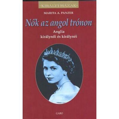 Nők az angol trónon    Anglia királynői és királynéi