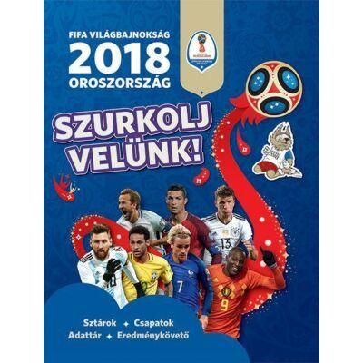 FIFA Világbajnokság 2018 Oroszország  Szurkolj velünk!