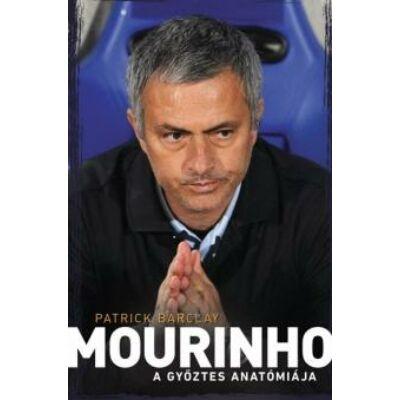 Mourinho - A győztes anatómiája