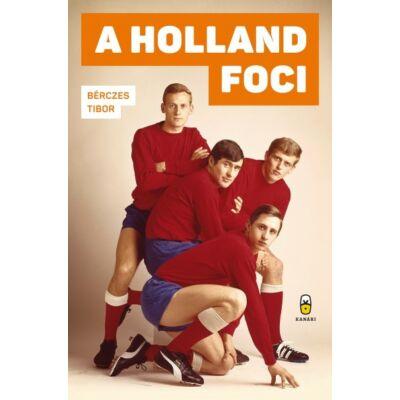 A holland foci - Miért és mire jó?