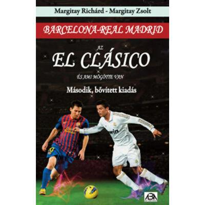 Az El Clásico és ami mögötte van - Második, bővített kiadás
