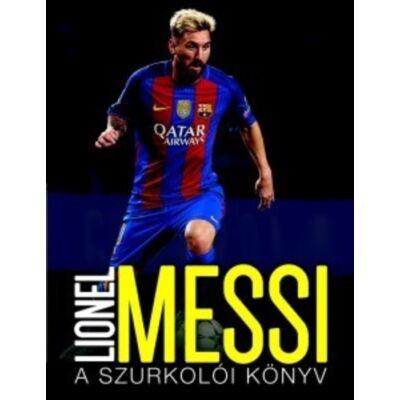 Lionel Messi - A szurkolói könyv