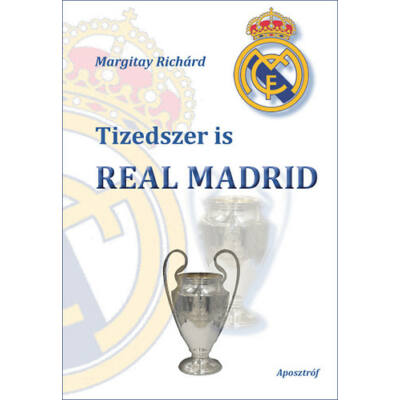 Tizedszer is Real Madrid