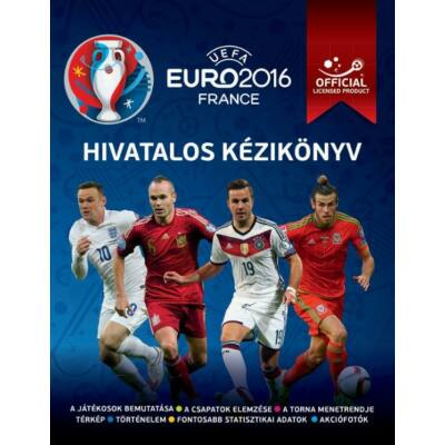 UEFA Euro 2016 Franciaország  Hivatalos kézikönyv