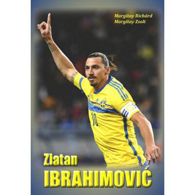 Zlatan Ibrahimovic - Az ego diadala