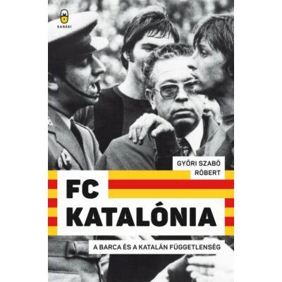 FC Katalónia   A Barca és a katalán függetlenség