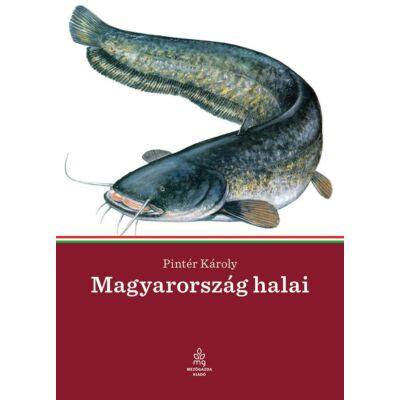 Magyarország halai       Pintér Károly