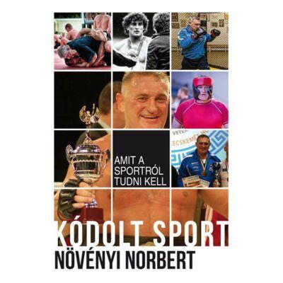 Kódolt Sport - Amit a sportról tudni kell (bővített kiadás)