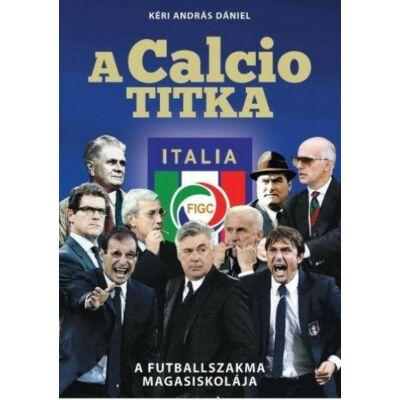 A Calcio titka   A futballszakma magasiskolája