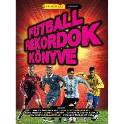 Futballrekordok könyve     2016-os felújított  kiadás