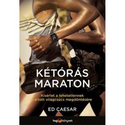 Kétórás maraton  Kísérlet a lehetetlennek tartott világcsúcs megdöntésére