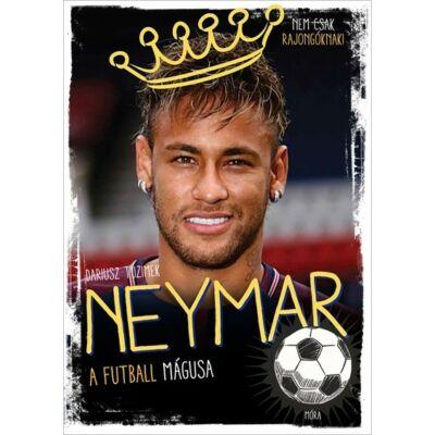 Neymar – A futball mágusa