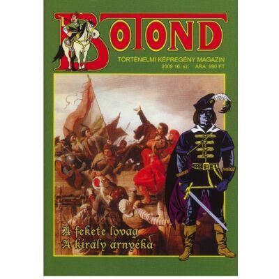 Botond A fekete lovag II.rész  - A király árnyéka történelmi képregény magazin