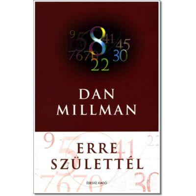 Erre születtél    Dan Millman