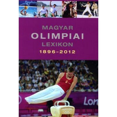 Magyar Olimpiai Lexikon 1896-2012