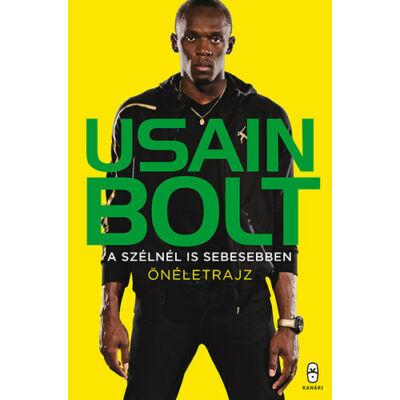 A szélnél is sebesebben   Usain Bolt