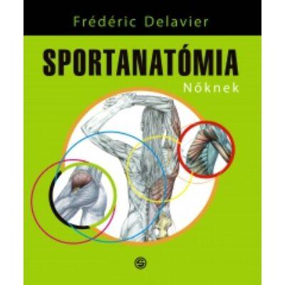 Sportanatómia nőknek    Frédéric Delavier