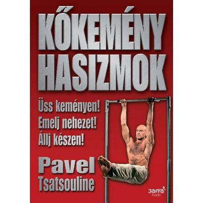 Kőkemény hasizmok   - Pavel Tsatsouline