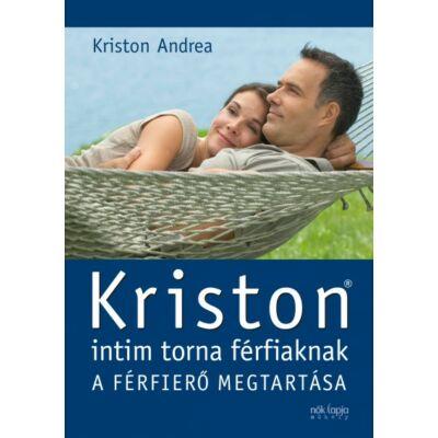 Kriston intim torna férfiaknak - A férfierő megtartása