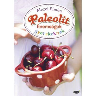 Paleolit finomságok gyerekeknek