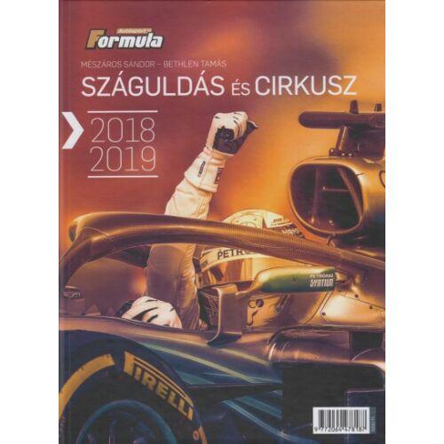 Száguldás és cirkusz 2018-2019